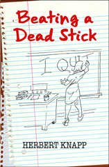 Beating a Dead Stick book cover